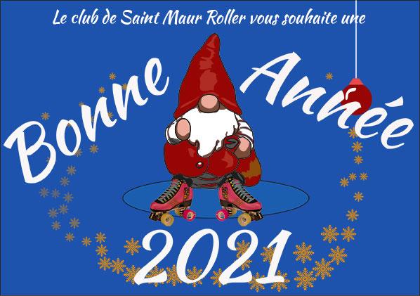 Bonne année 2021 Saint Maur roller